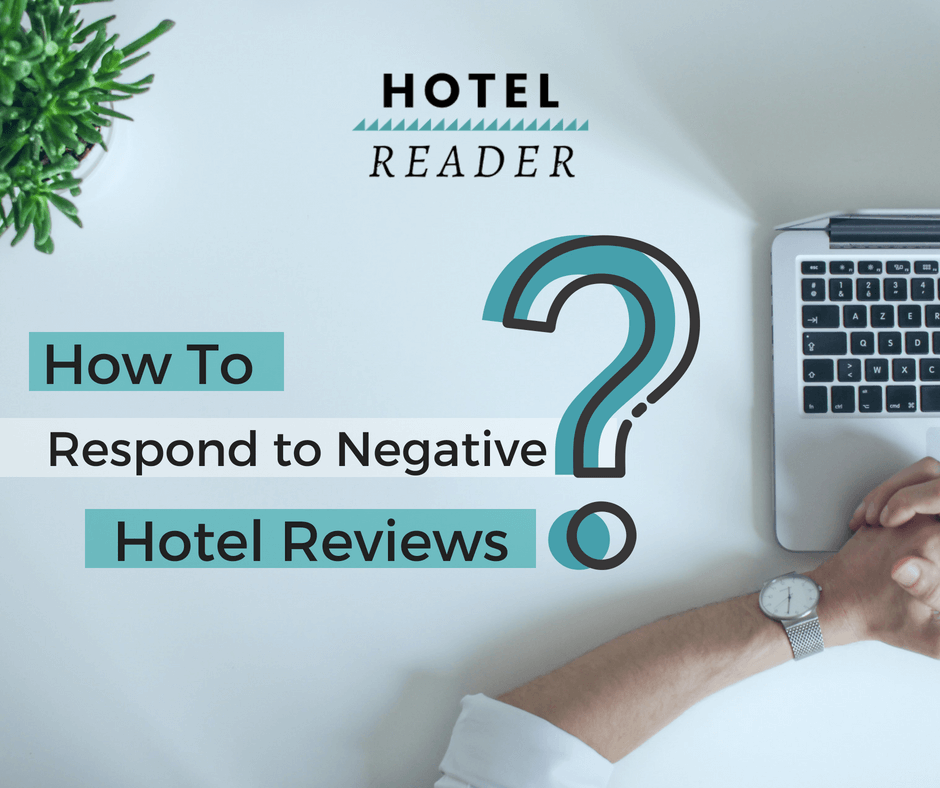 How To Respond to Negative Hotel Reviews [Examples]- Hotel
