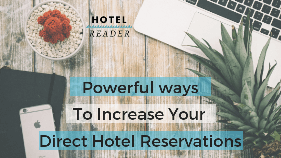 Increase Direct hotel reservations
