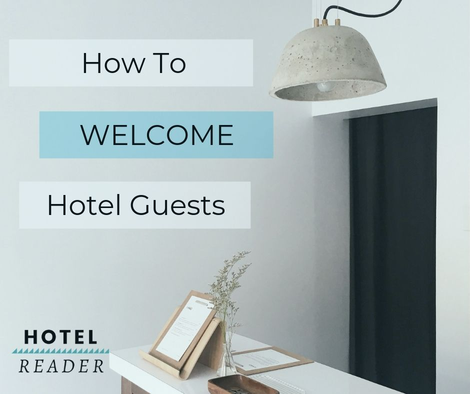 How to Welcome Hotel Guests